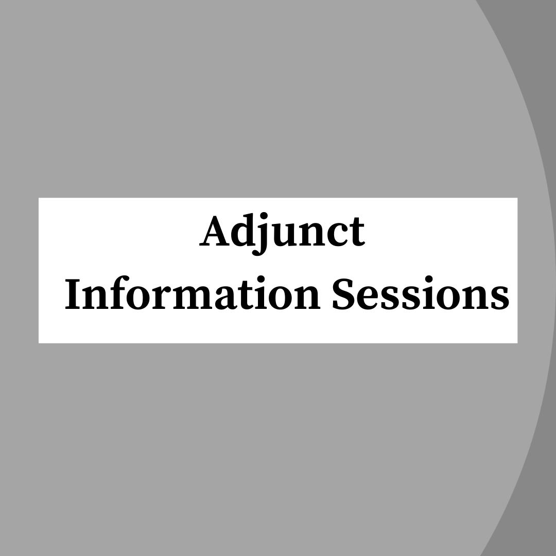 Adjunct Information Sessions