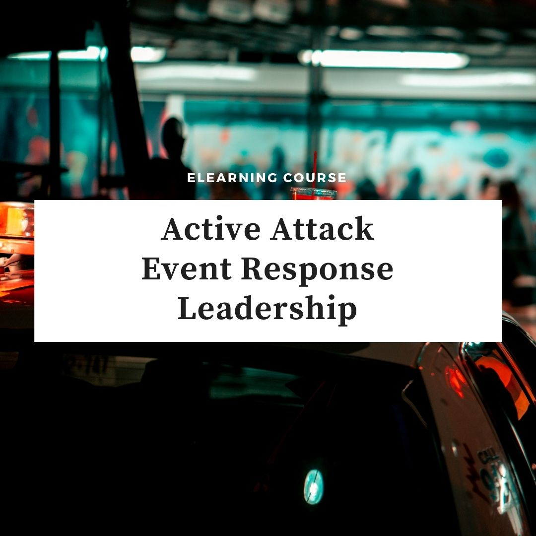 Active Attack Event Response Leadership